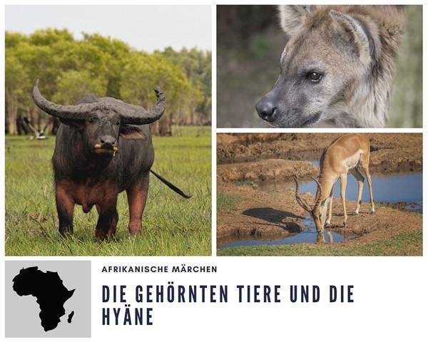 Die gehörnten Tiere und die Hyäne