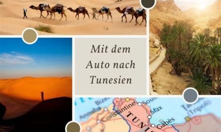 Mit dem Auto nach Tunesien